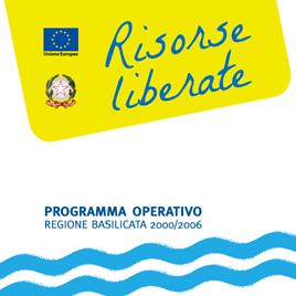 Risorse liberate e POR 2000-2006